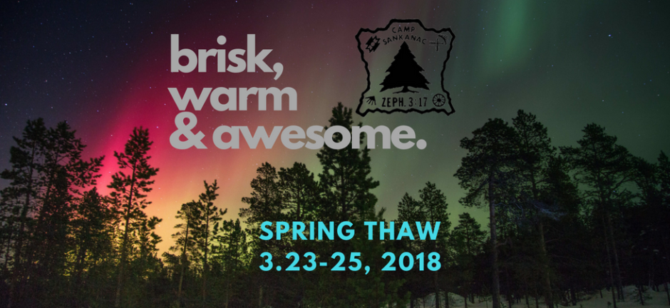 Spring Thaw Retreat